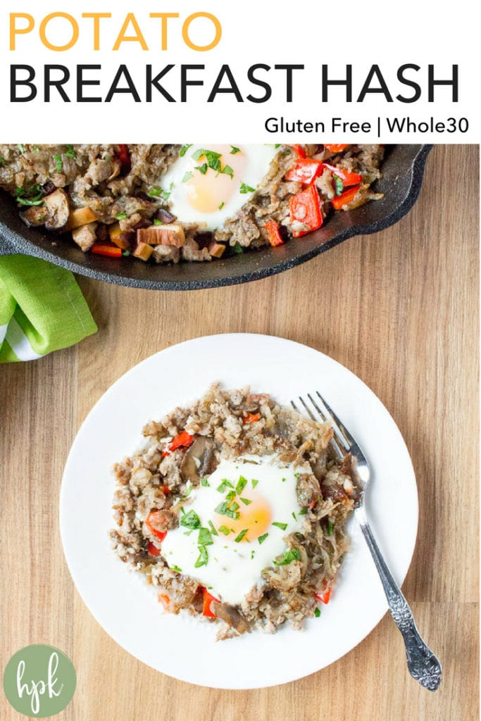 A sausage and veggie Potato Breakfast Hash is a great gluten free option for a weekend breakfast or brunch. It's a one pan recipe using a skillet that goes from stove to oven. Bonus that it's Whole30 compliant! #glutenfree #breakfast #potato #whole30