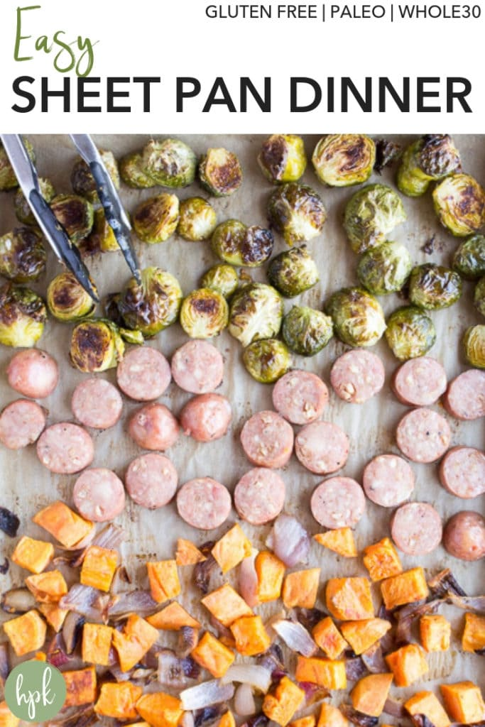 This Easy Sheet Pan Dinner with Sausage and Veggies is a simple and healthy dinner option. It uses sweet potatoes and Brussels sprouts with a Whole 30 compliant chicken sausage, making it also gluten free and paleo. You can easily replace the sprouts with broccoli if you have picky eaters or switch out the sausage if not on a Whole 30. Click to check out the recipe! #sheetpan #glutenfree #paleo #whole30 #dinner