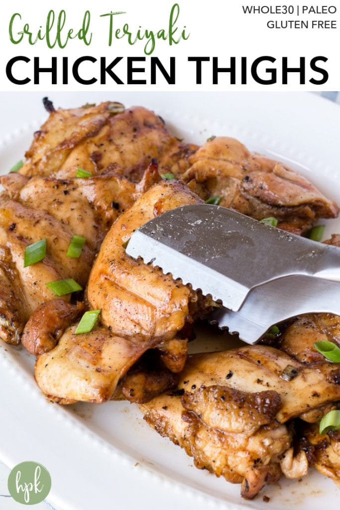 This Grilled Teriyaki Chicken Thigh recipe is gluten free, paleo, and Whole30 compliant. It's a simple healthy dinner that goes great with rice or veggies. Great for busy families, the marinade takes less than 30 minutes and cooks up on the grill in no time! #chicken #teriyaki #paleo #whole30 #glutenfree