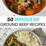 pin for whole30 ground beef recipes