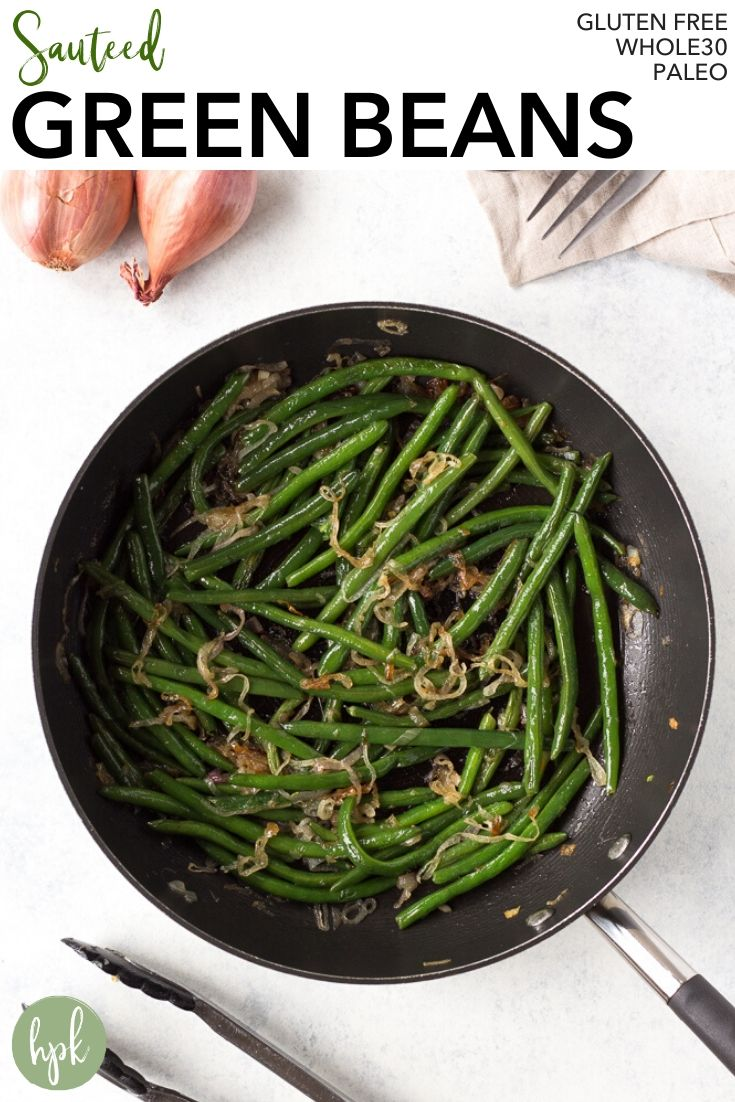 pin for sauteed green beans with shallots