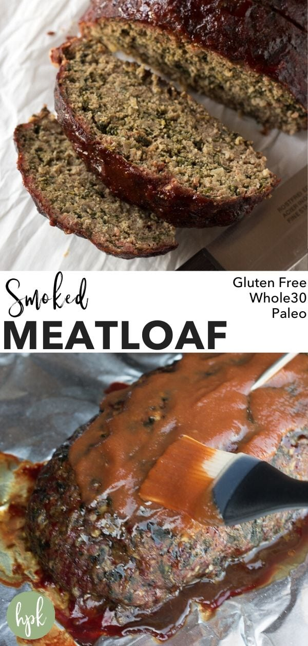 pin for whole30 smoked meatloaf