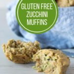 pin for gluten free zucchini muffins