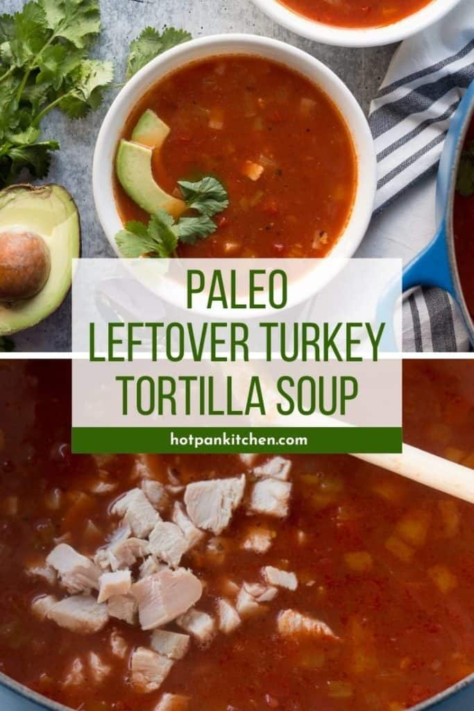 pin for paleo turkey tortilla soup